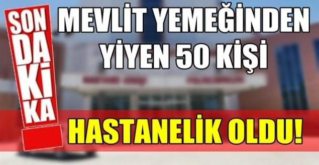 50 kişi zehirlendi!.