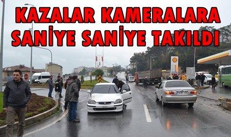 KAVŞAKTAKİ KAZALAR KAMERAYA YANSIDI