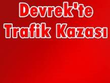 DEVREK'TE TRAFİK KAZASI: 1 ÖLÜ