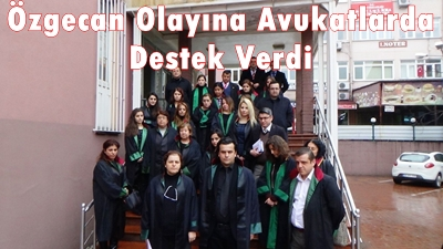 AVUKATLAR, ÖZGECAN'IN ÖLDÜRÜLMESİNİ PROTESTO ETTİ