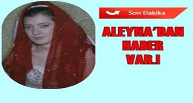 Son dakika: Kayıp Aleyna Babaannesini telefonla aradı