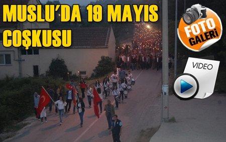 Muslu'da 19 Mayıs Coşkusuna Fener Alayı ve Konser