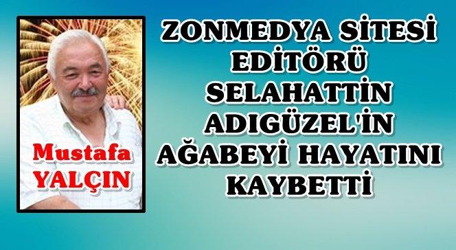 Mustafa Yalçın'ı Kaybettik