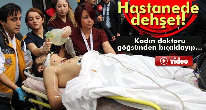Kadın doktoru bıçakla ağır yaralayıp pencereden atladı!