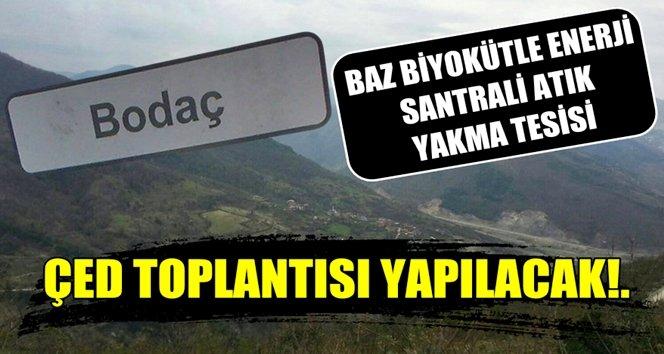 Gökçebey Bodaç köyüne enerji santrali ve yakma tesisi yapılacak