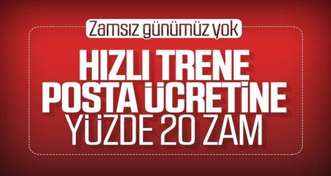 Tren bilet ve PTT ücretlerine zam!.