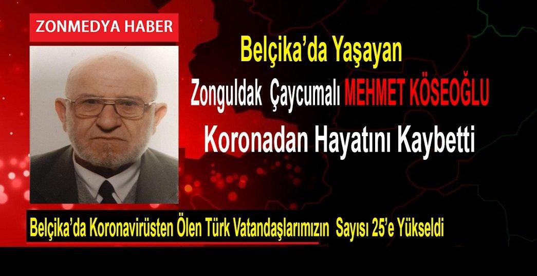 Zonguldak Çaycumalı Mehmet Köseoğlu Koronadan Belçika'da Hayatını Kaybetti.