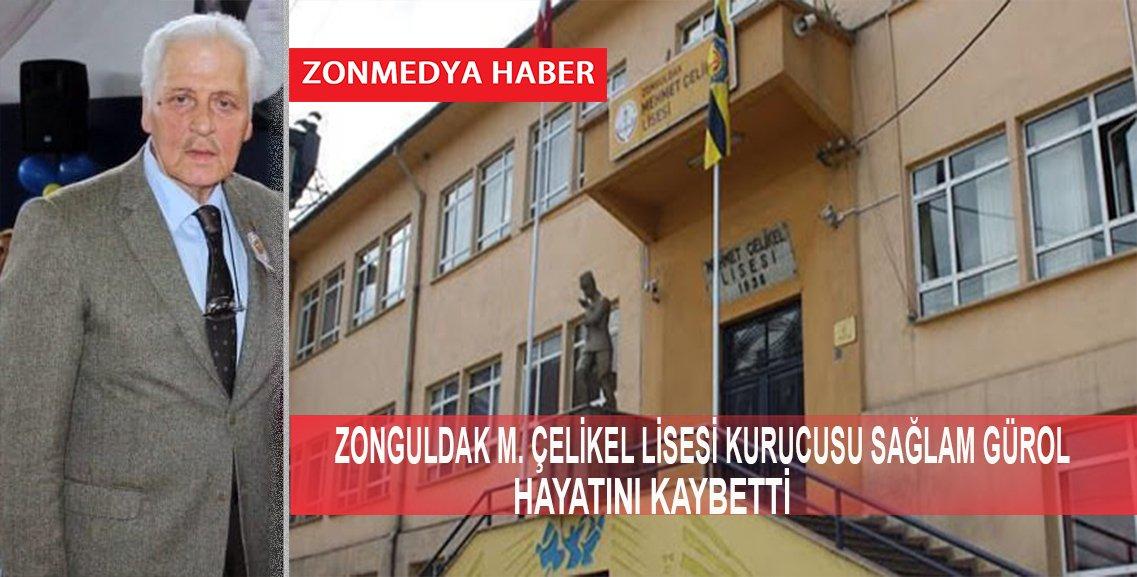 Zonguldak Mehmet Çelikel Lisesi Vakfı Kurucusu Sağlam Gürol Hayatını Kaybetti