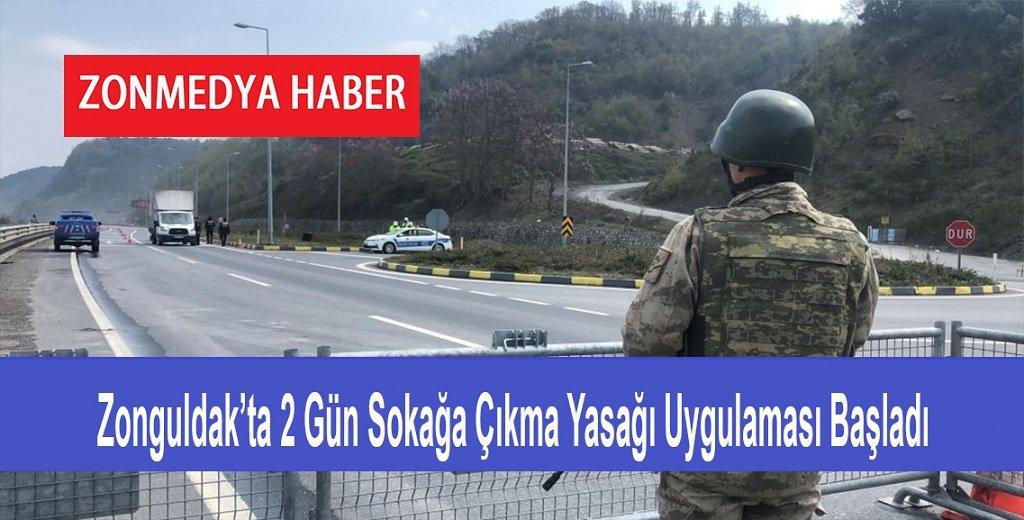 Zonguldak'ta 2 gün sokağa çıkma yasağı uygulaması başladı