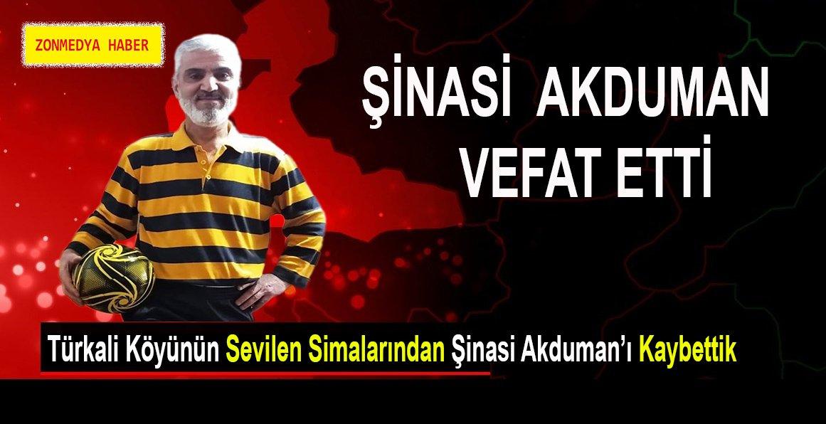 Türkali Köyün'ün sevilen simalarından Şinasi Akduman'ı kaybettik