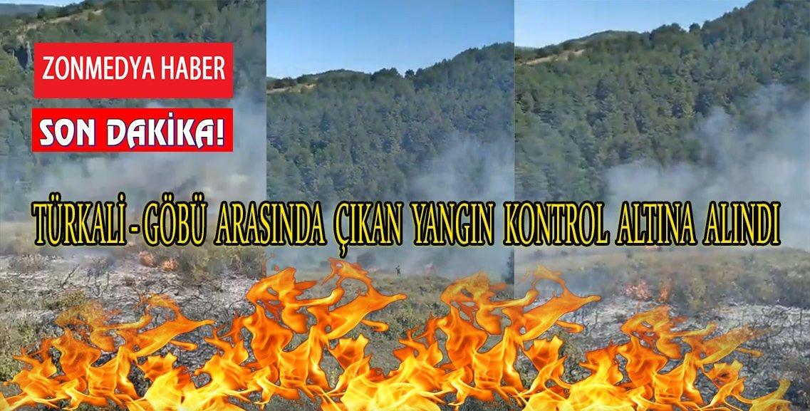 Türkali – Göbü arasında çıkan yangın kontrol altına alındı.