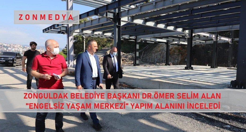Zonguldak Belediye Başkanı Alan, 'Engelsiz Yaşam Merkezi' proje alanında incelemelerde bulundu.
