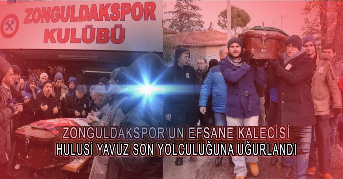 Zonguldakspor'un efsane kalecisi Hulusi Yavuz hayatını kaybetti.