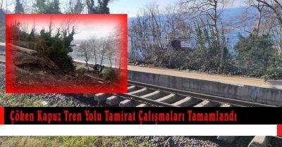 Zonguldak Kapuz'da çöken tren yolu tamirat çalışmaları tamamlandı