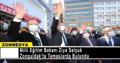 Milli Eğitim Bakanı Ziya Selçuk, Zonguldak'ta temaslarda bulundu