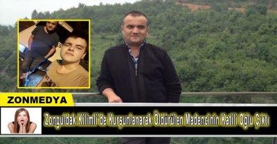 Zonguldak Kilimli'de  maden işçisini  kurşunlayarak öldüren kişi oğlu çıktı