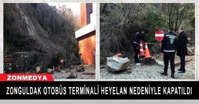 Zonguldak otobüs terminali heyelan nedeniyle kapatıldı