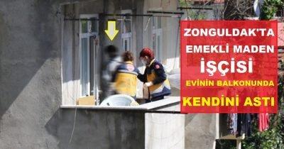 Zonguldak'ta korkunç manzara evinin balkonunda kendini astı!