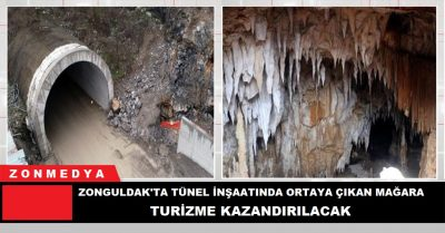 Zonguldak'ta tünel inşaatında ortaya çıkan mağara, turizme kazandırılacak
