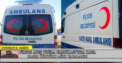 Filyos Ateş Tuğla Fabrikası'nda çalışan Nazım Köktürk ağır yaralandı!