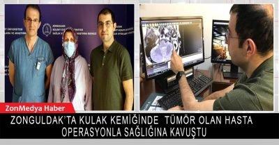 Zonguldak'ta kulak kemiğinde tümör bulunan hasta operasyonla sağlığına kavuştu.