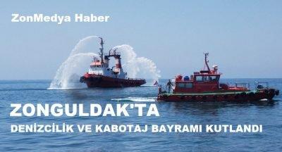 Zonguldak'ta Denizcilik ve Kabotaj Bayramı kutlandı