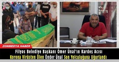 Filyos Belediye Başkanı Ömer Ünal'ın koronadan ölen kardeşi son yolculuğuna uğurlandı.