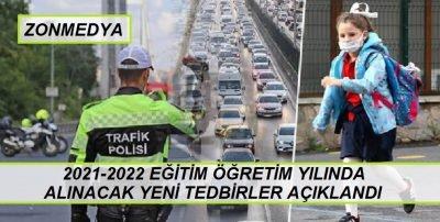 2021-2022 Eğitim Öğretim Yılında Alınacak Trafik Tedbirleri
