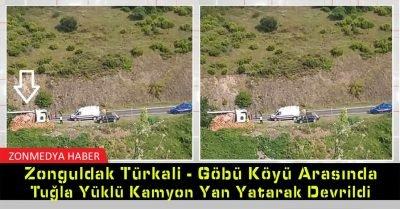 Zonguldak, Türkali – Göbü köyü arasında tuğla yüklü kamyon yan yatarak devrildi
