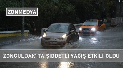 Zonguldak'ta dün akşam şiddetli yağış etkili oldu