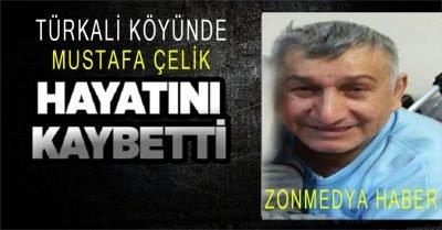 Zonguldak Türkali Köyü vatandaşlarından Mustafa Çelik hayatını kaybetti.