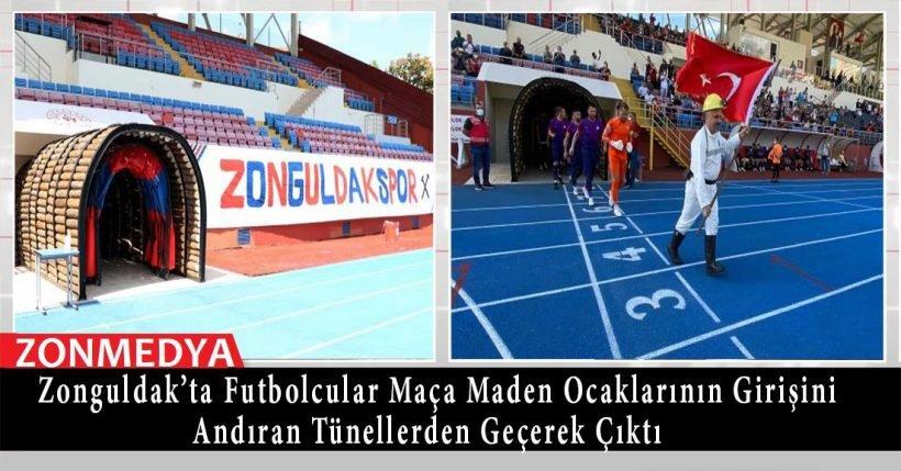 Zonguldak'ta futbolcular, maden ocaklarının girişini andıran tünellerden geçerek maça çıktı