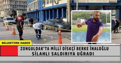Zonguldak'ta Milli diskçi Berke İnaloğlu silahla yaralandı
