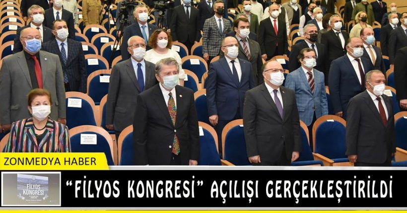 Filyos kongresi açılışı gerçekleştirildi