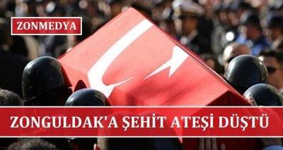 Zonguldak'a şehit ateşi düştü.
